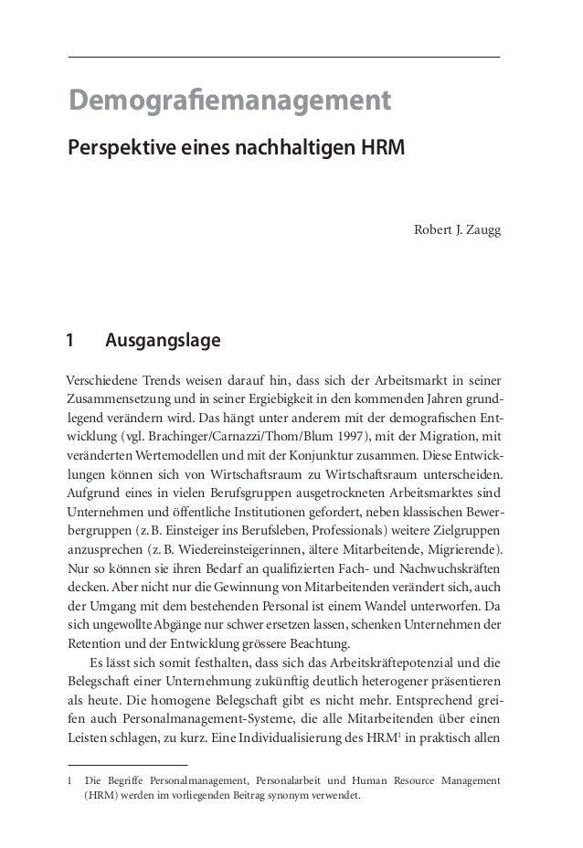 Demografiemanagement  Perspektive eines nachhaltigen HRM  Robert J. Zaugg  1 Ausgangslage  Verschiedene Trends weisen dara...