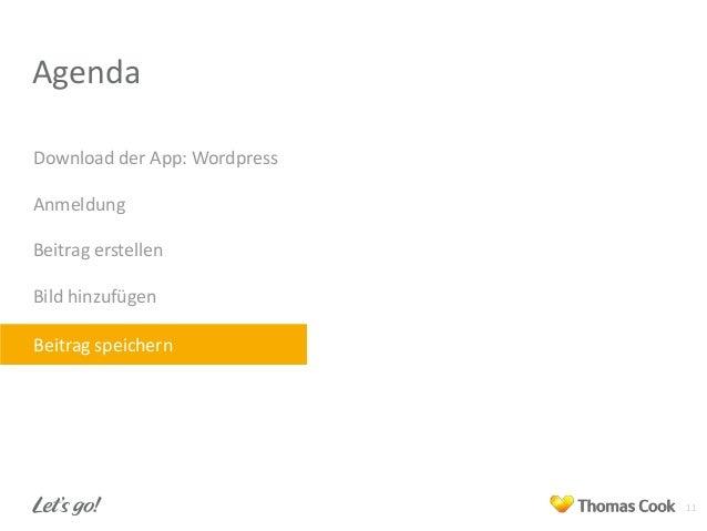 Agenda Download der App: Wordpress Anmeldung Beitrag erstellen Bild hinzufügen Beitrag speichern  11