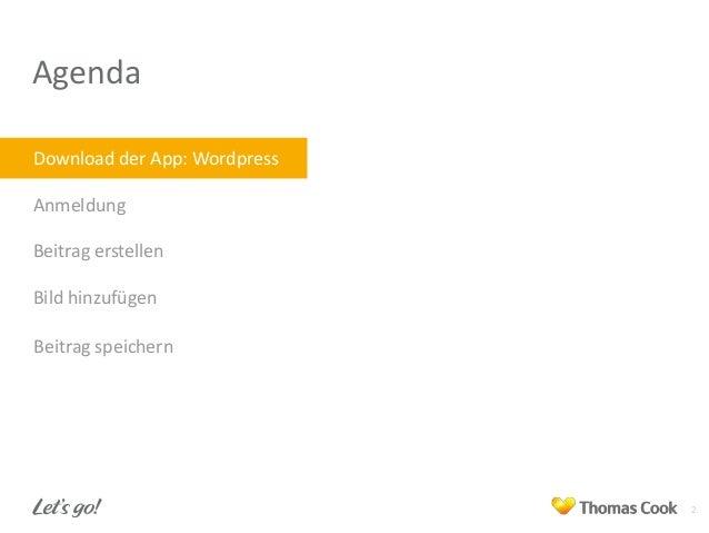 Agenda Download der App: Wordpress Anmeldung Beitrag erstellen Bild hinzufügen Beitrag speichern  2