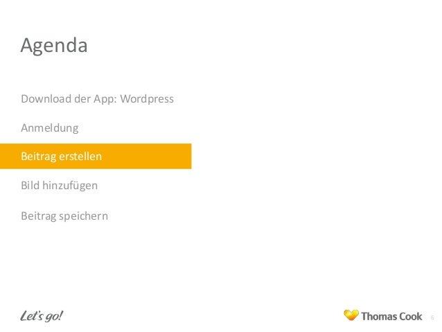 Agenda Download der App: Wordpress Anmeldung Beitrag erstellen Bild hinzufügen Beitrag speichern  6