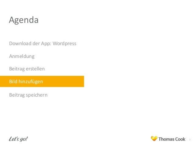 Agenda Download der App: Wordpress Anmeldung Beitrag erstellen Bild hinzufügen Beitrag speichern  9