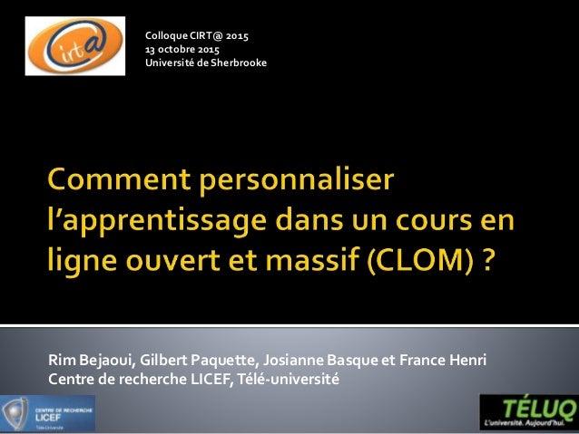 Rim Bejaoui, Gilbert Paquette, Josianne Basque et France Henri Centre de recherche LICEF,Télé-université ColloqueCIRT@ 201...