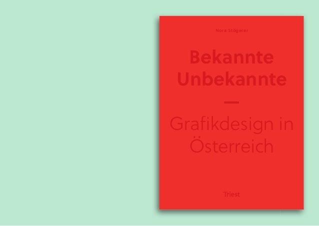Bekannte Unbekannte — Grafikdesign in Österreich Nora Stögerer