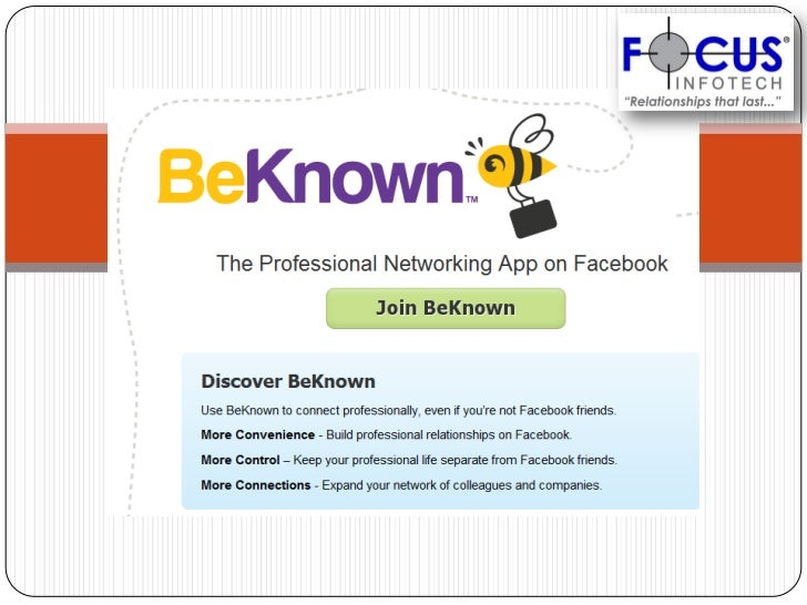 What is BeKnown ? BeKnown, from Monster, takes features  of LinkedIn and BranchOut, and yet is goes a  little beyond the ...