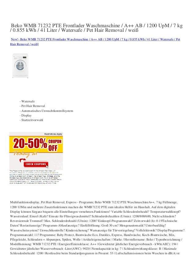 Beko WMB 71232 PTE Frontlader Waschmaschine / A++ AB / 1200 UpM / 7 kg/ 0.855 kWh / 41 Liter / Watersafe / Pet Hair Remova...