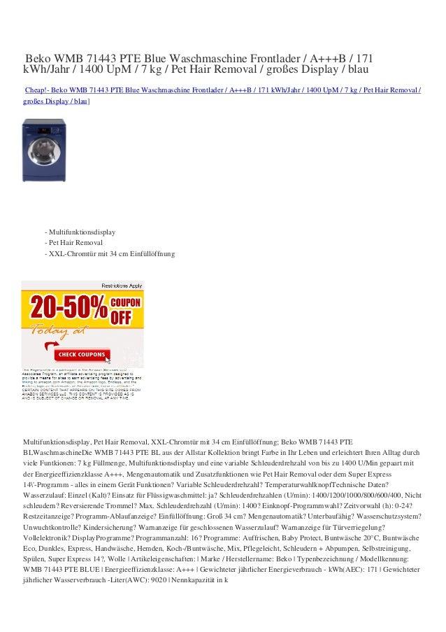 Beko WMB 71443 PTE Blue Waschmaschine Frontlader / A+++B / 171kWh/Jahr / 1400 UpM / 7 kg / Pet Hair Removal / großes Displ...