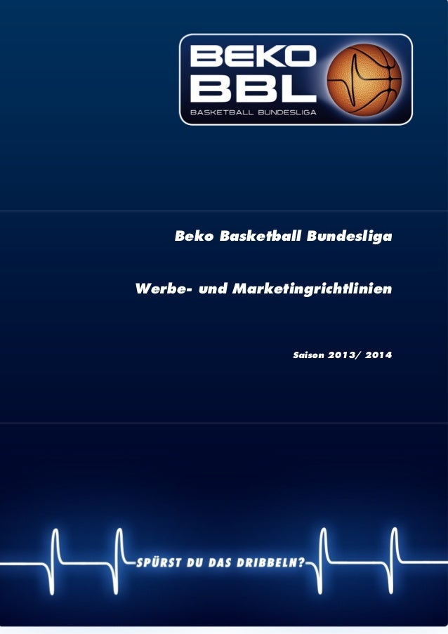 | 1 Beko Basketball Bundesliga Werbe- und Marketingrichtlinien Saison 2013/ 2014