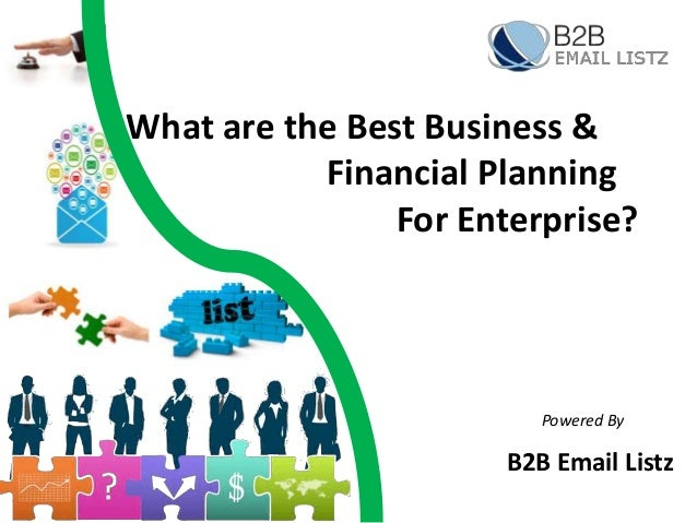 What Are The Best Business And Financial Planning For Enterprise – Best Financial Planning Sites