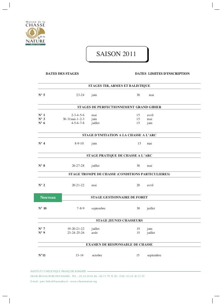 SAISON 2011             DATES DES STAGES                                                      DATES LIMITES DINSCRIPTION  ...