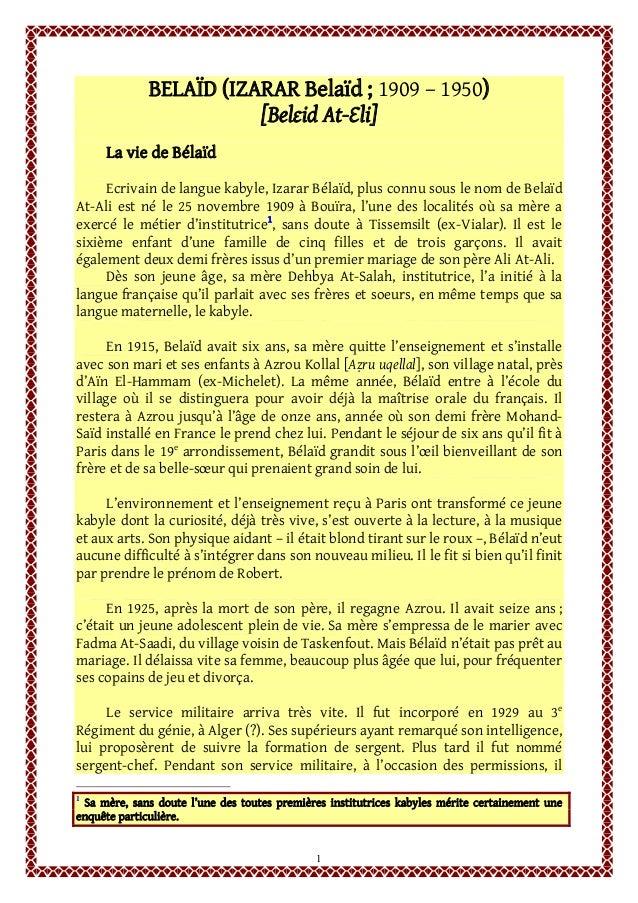 1 BELAÏD (IZARAR Belaïd ; 1909 – 1950) [Belɛid At-Ɛli] La vie de Bélaïd Ecrivain de langue kabyle, Izarar Bélaïd, plus con...