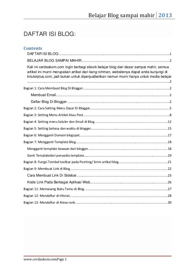 Belajar Blog sampai mahir 2013 www.cerdaskom.comPage 1 DAFTAR ISI BLOG: Contents DAFTAR ISI BLOG:............................