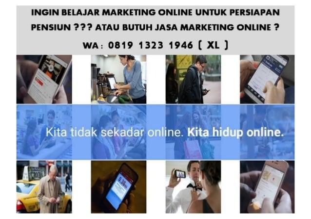 TELP. 0819 1323 1946 [XL] Kursus Marketing Online