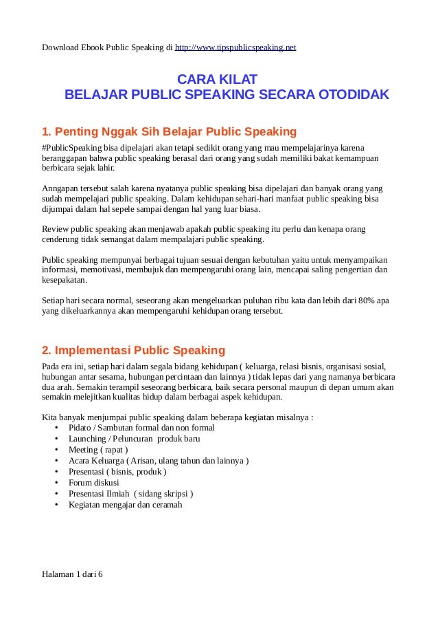 Download Ebook Public Speaking di http://www.tipspublicspeaking.net  CARA KILAT  BELAJAR PUBLIC SPEAKING SECARA OTODIDAK  ...