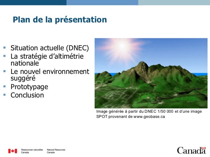 Plan de la présentation <ul><li>Situation actuelle (DNEC) </li></ul><ul><li>La stratégie d'altimétrie nationale </li></ul>...