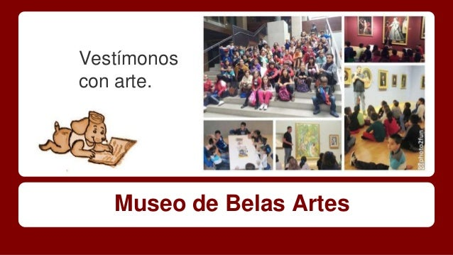 Vestímonos  con arte.  Museo de Belas Artes