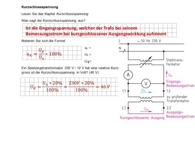 Eisenverluste (Hysterese +Wirbelströme) und Wicklungsverluste (Kupfer)