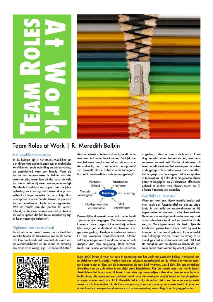TEAM ROLES          At WorkTeam Roles at Work | R. Meredith BelbinHet kwalificatiemysterie                           de co...