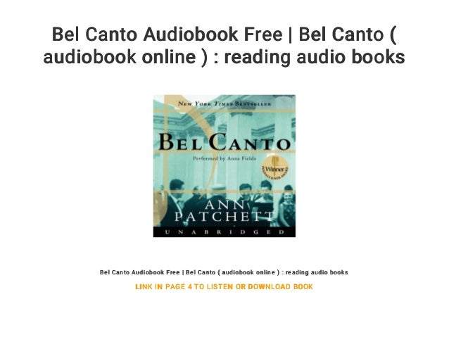 Bel Canto Audiobook Free Bel Canto Audiobook Online Reading A