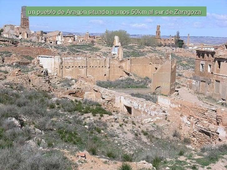 un pueblo de Arag ó n situado a unos 50km al sur de Zaragoza