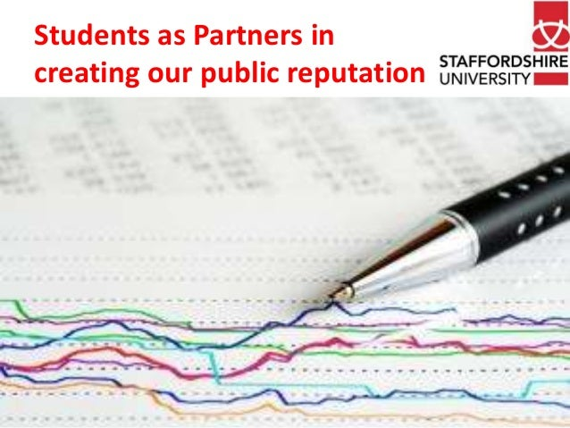 Students as Partners in creating our public reputation