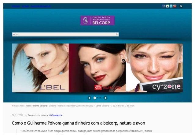 Sitemap Contato – querobelcorp.com.br Go to:You are here: Home › Home Belcorp › Belcorp – Derlan entrevista Guilherme Polv...