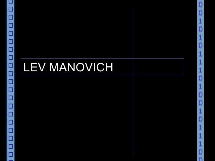 """LEV MANOVICH """" EL LENGUAJE DE LOS NUEVOS MEDIOS DE COMUNICACIÓN. La imagen en la era digital"""" L. Manovich 2001"""