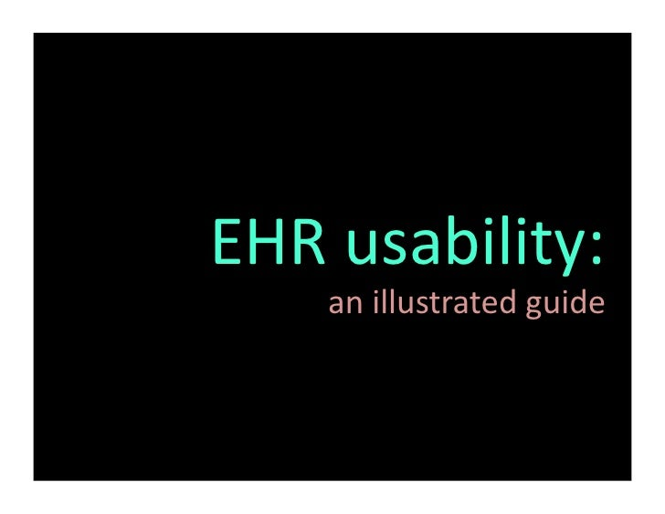 EHR  usability:         an  illustrated  guide