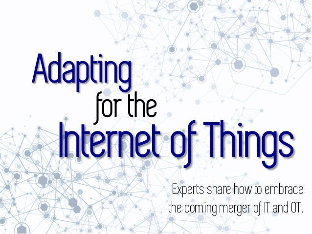 Adapting for the Internet of Things