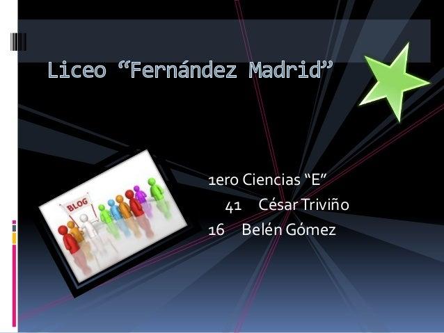 """1ero Ciencias """"E""""  41 César Triviño16 Belén Gómez"""