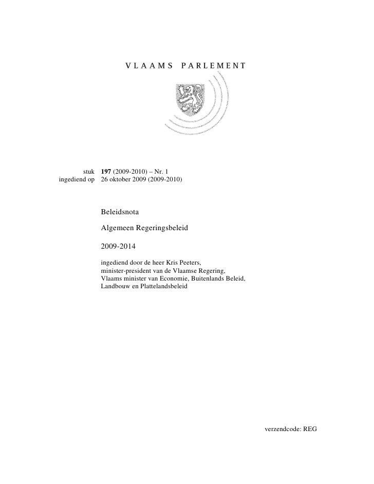 stuk 197 (2009-2010) – Nr. 1 ingediend op 26 oktober 2009 (2009-2010)                 Beleidsnota              Algemeen Re...