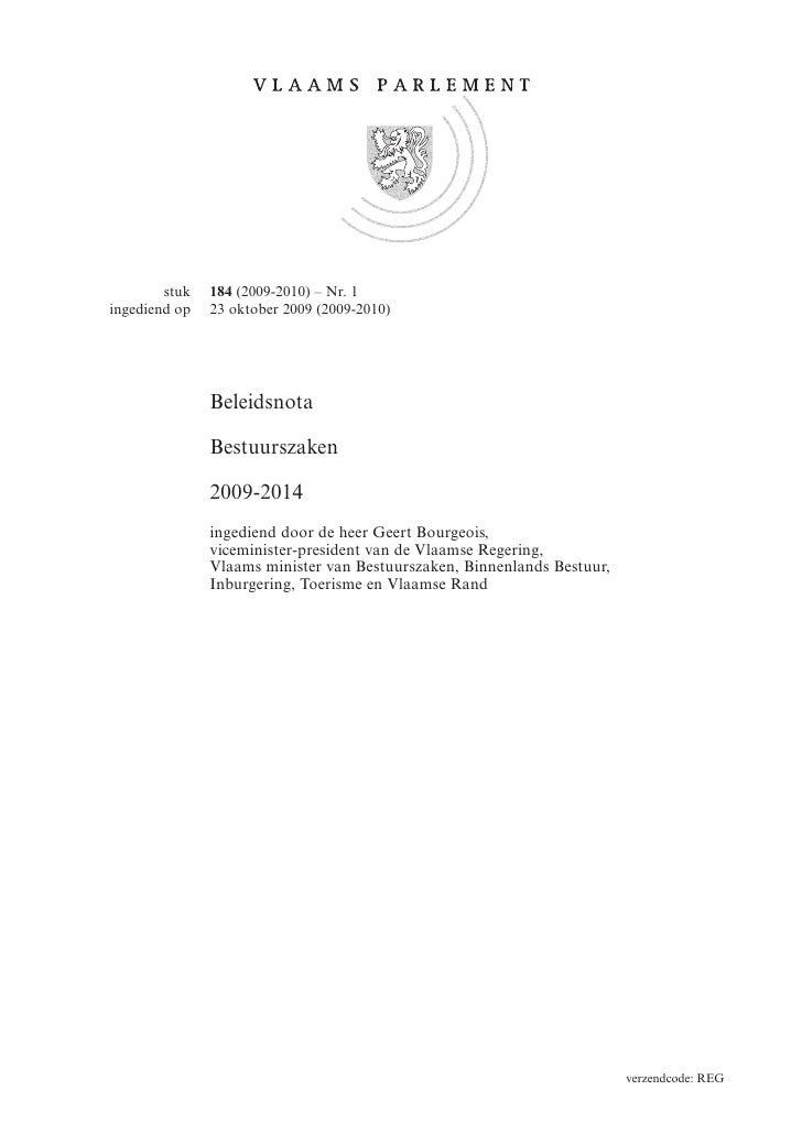 stuk   184 (2009-2010) – Nr. 1 ingediend op   23 oktober 2009 (2009-2010)                    Beleidsnota                 B...
