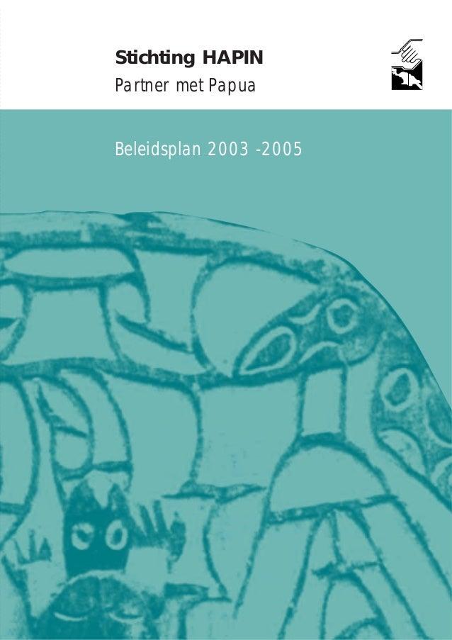 Stichting HAPIN Partner met Papua Beleidsplan 2003 -2005