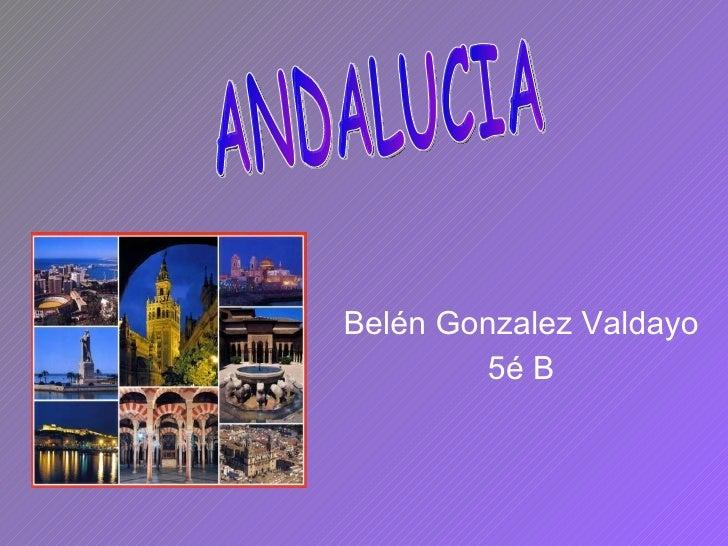 Belén Gonzalez Valdayo 5é B ANDALUCIA