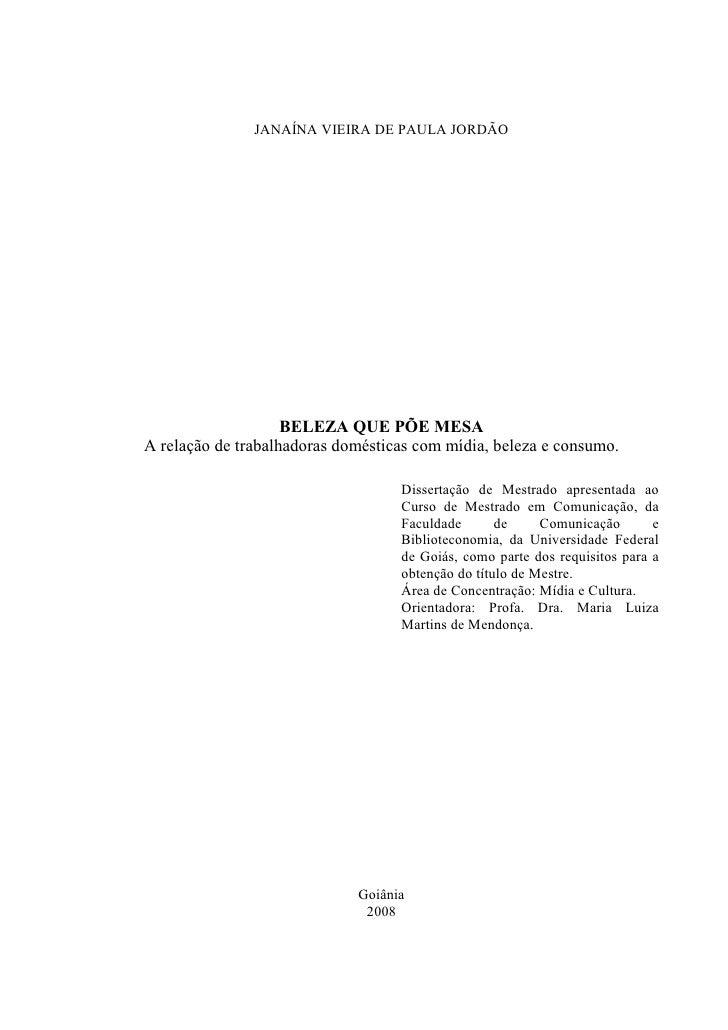 0               JANAÍNA VIEIRA DE PAULA JORDÃO                    BELEZA QUE PÕE MESAA relação de trabalhadoras domésticas...