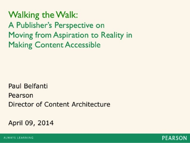 Walking the Walk: A Publisher's Perspective on Moving from Aspiration to Reality in Making Content Accessible
