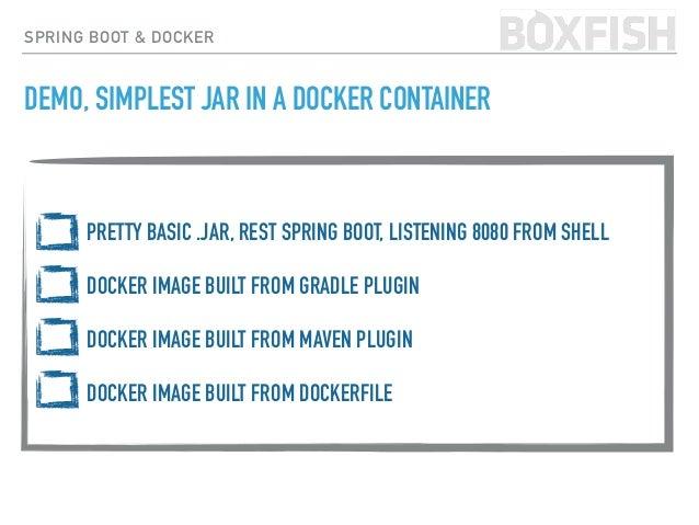 SPRING BOOT & DOCKER https://github.com/bmuschko/gradle-docker-plugin gradle dockerPushImage