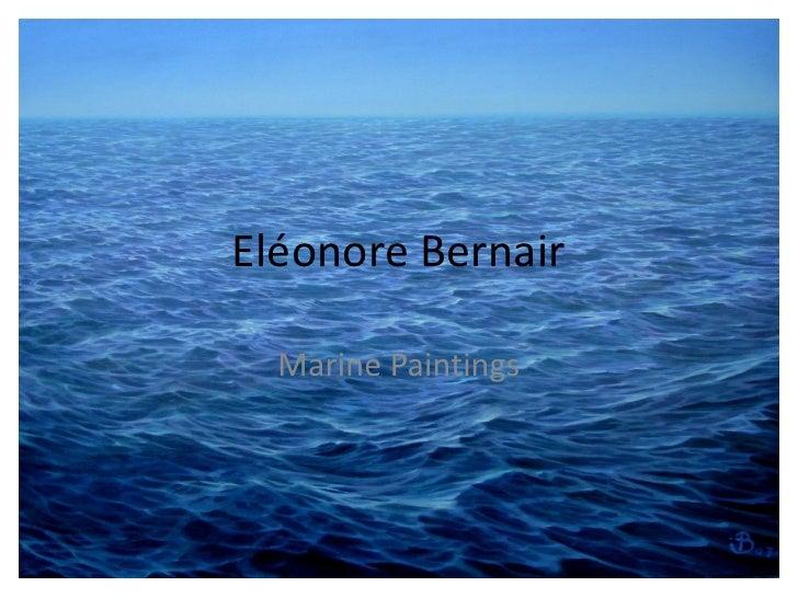 Eléonore Bernair    Marine Paintings