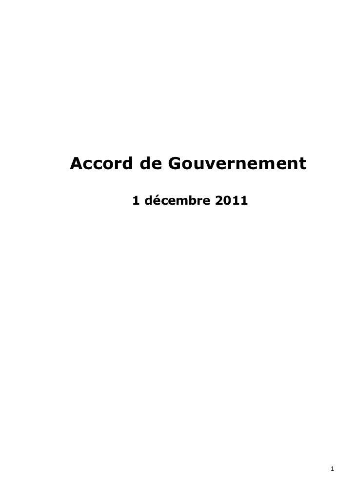 Accord de Gouvernement     1 décembre 2011                         1
