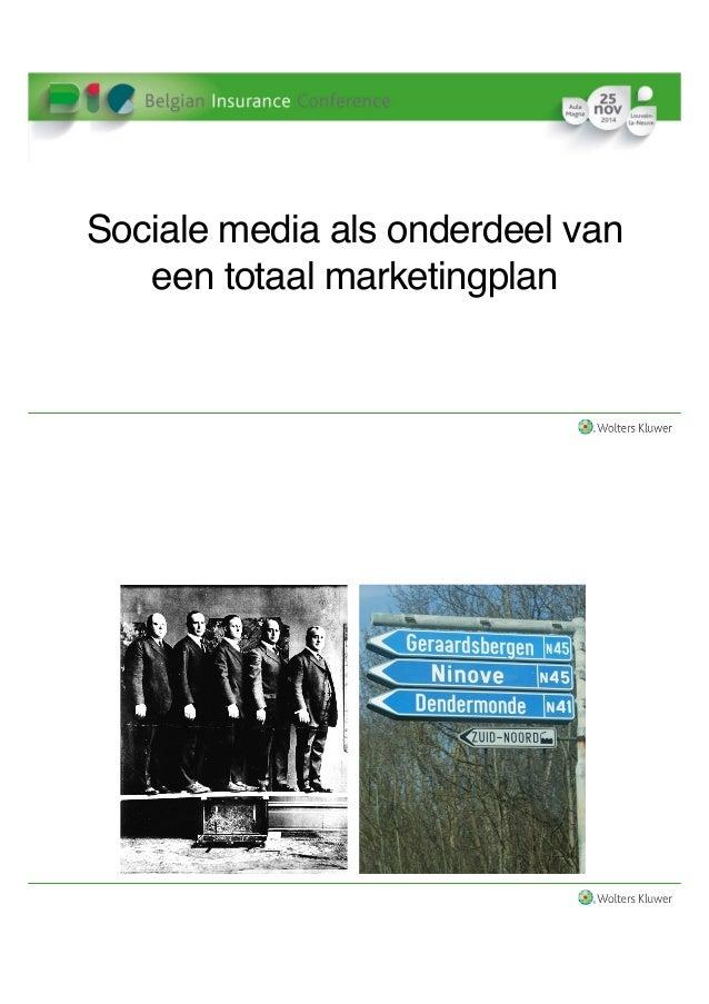 Sociale media als onderdeel van  een totaal marketingplan