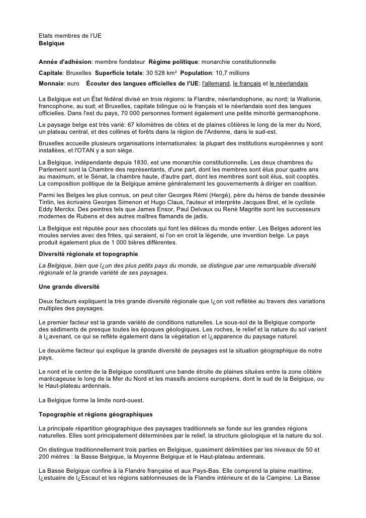 Etats membres de l'UE Belgique   Année d'adhésion: membre fondateur Régime politique: monarchie constitutionnelle Capitale...
