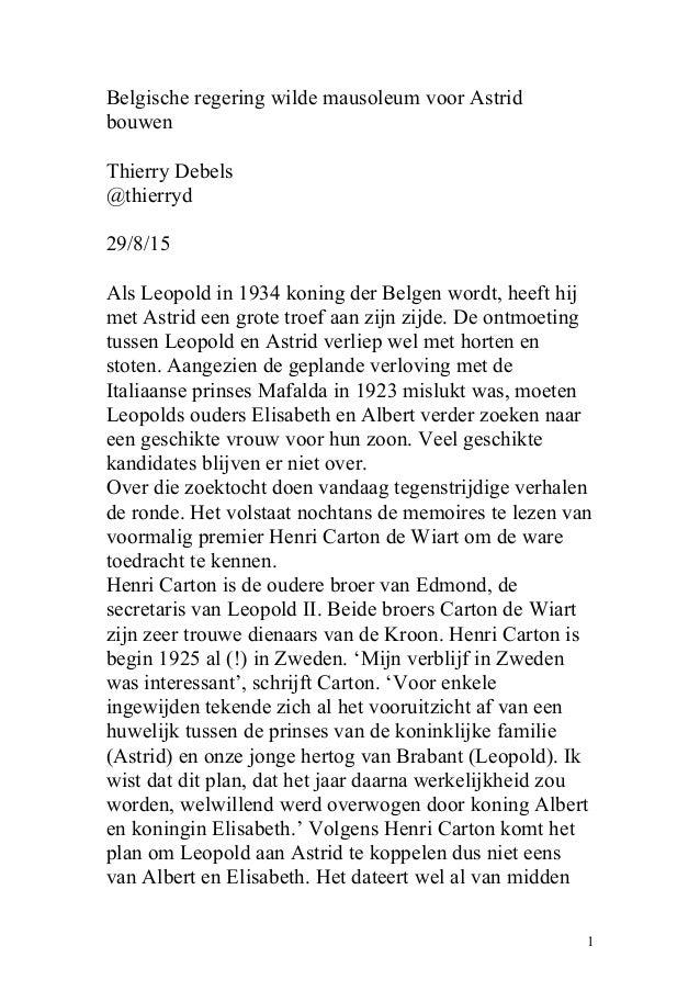Belgische regering wilde mausoleum voor Astrid bouwen Thierry Debels @thierryd 29/8/15 Als Leopold in 1934 koning der Belg...