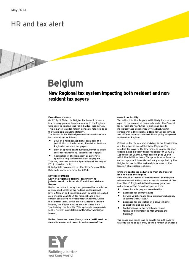 HR and tax alert Belgium Executive summary On 22 April 2014, the Belgian Parliament passed a law passing greater fiscal au...