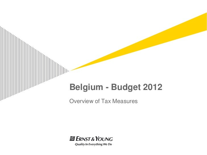 Belgium - Budget 2012Overview of Tax Measures