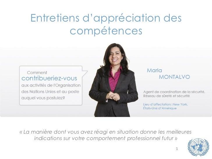 Entretiens d'appréciation des compétences «La manière dont vous avez réagi en situation donne les meilleures indications ...