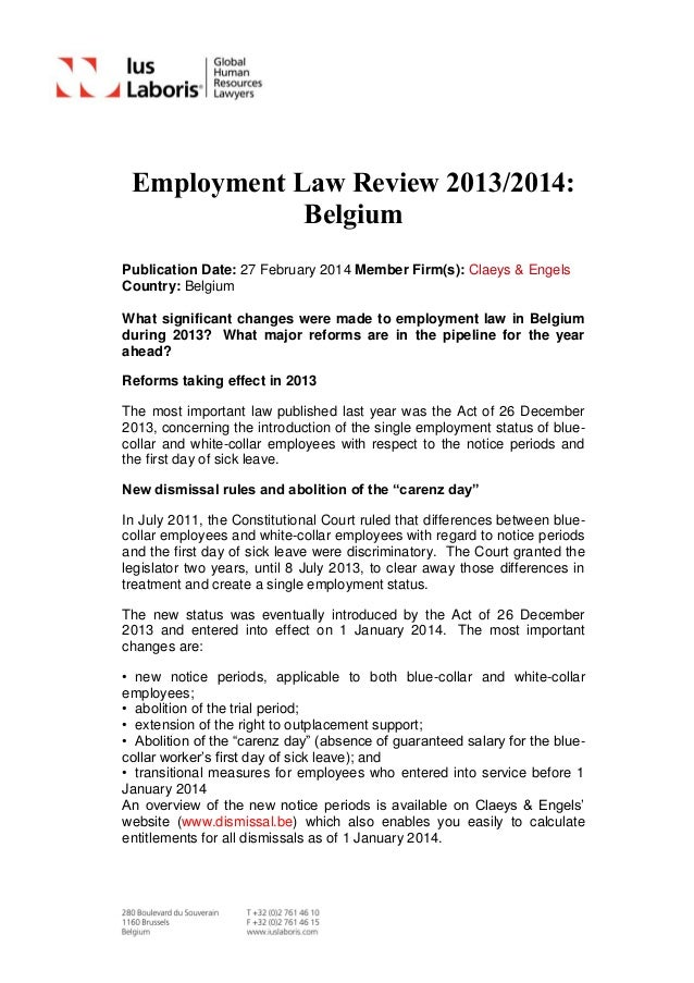Employment Law Review 2013/2014: Belgium Publication Date: 27 February 2014 Member Firm(s): Claeys & Engels Country: Belgi...