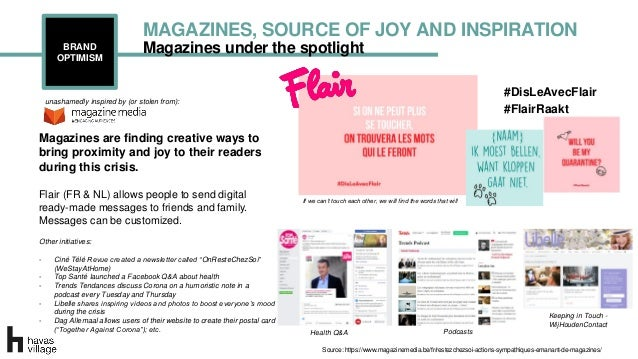 Magazines under the spotlightBRAND OPTIMISM MAGAZINES, SOURCE OF JOY AND INSPIRATION If we can't touch each other, we will...
