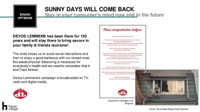 Stay in your consumer's mind now and in the futureBRAND OPTIMISM SUNNY DAYS WILL COME BACK DEVOS LEMMENS has been there fo...