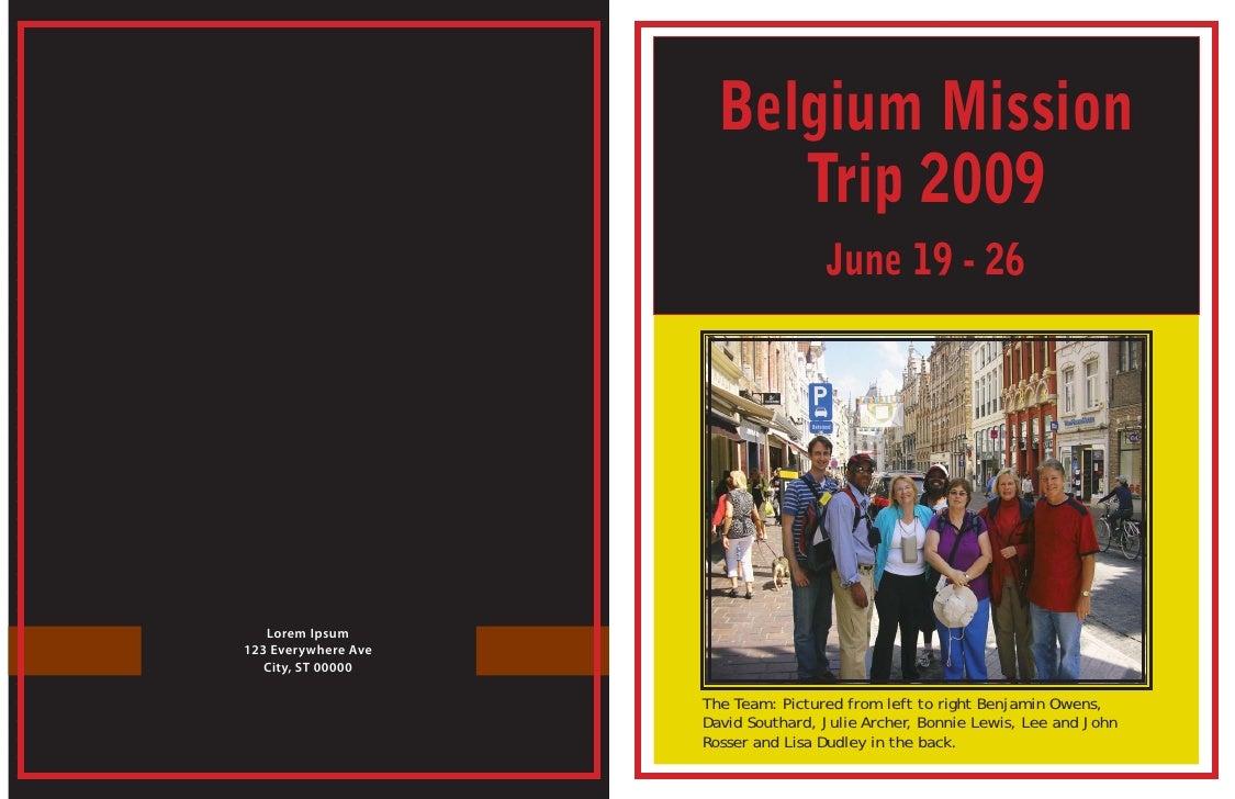 Belgium Mission                           Trip 2009                                      June 19 - 26        Lorem Ipsum 1...