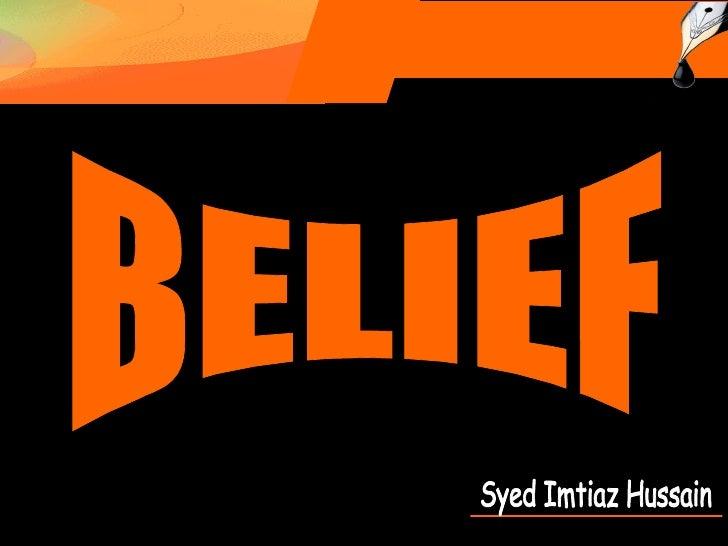 Syed Imtiaz Hussain BELIEF