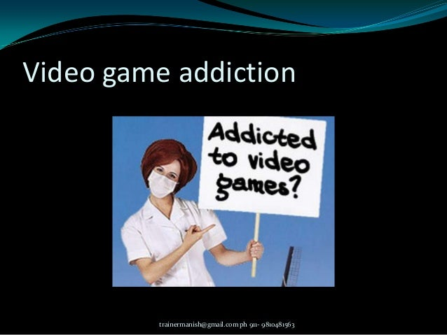 cause and effect of games addiction Learn about heroin addiction symptoms, signs, side effects, withdrawal and causes of heroin abuse.